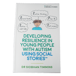 Developing resilience in people with autism using social stories