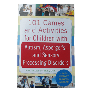 101 games and activities for children with autism
