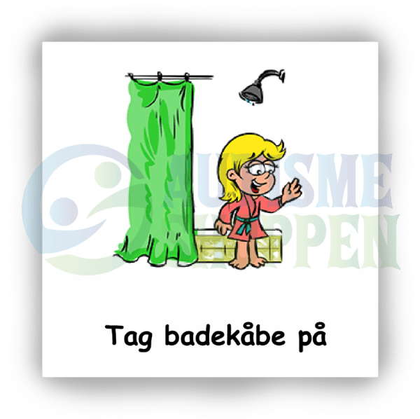Piktogram med daglige rutiner til autister: Tag badekåbe på, pige