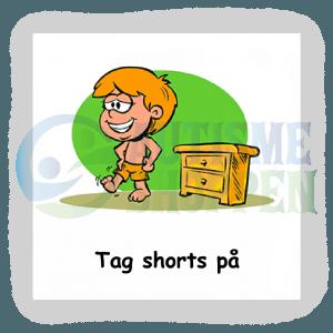 Piktogram med daglige rutiner til autister: tag shorts på, dreng